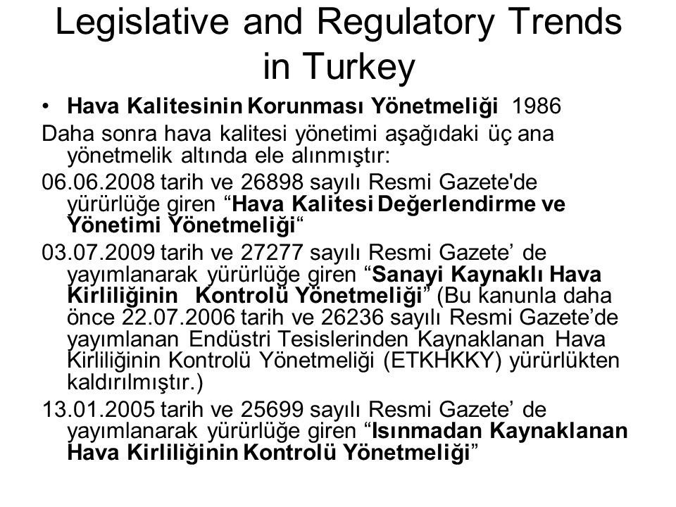 Legislative and Regulatory Trends in Turkey