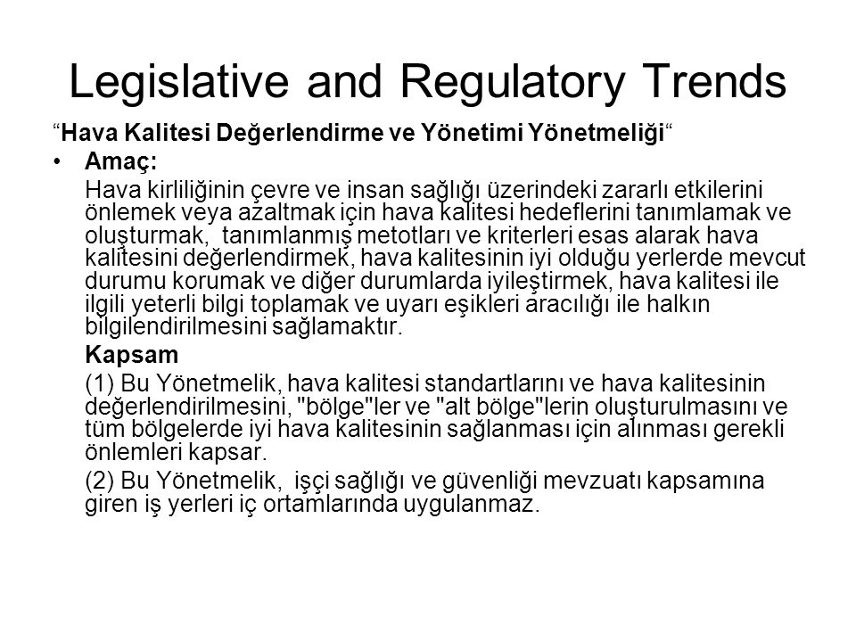 Legislative and Regulatory Trends