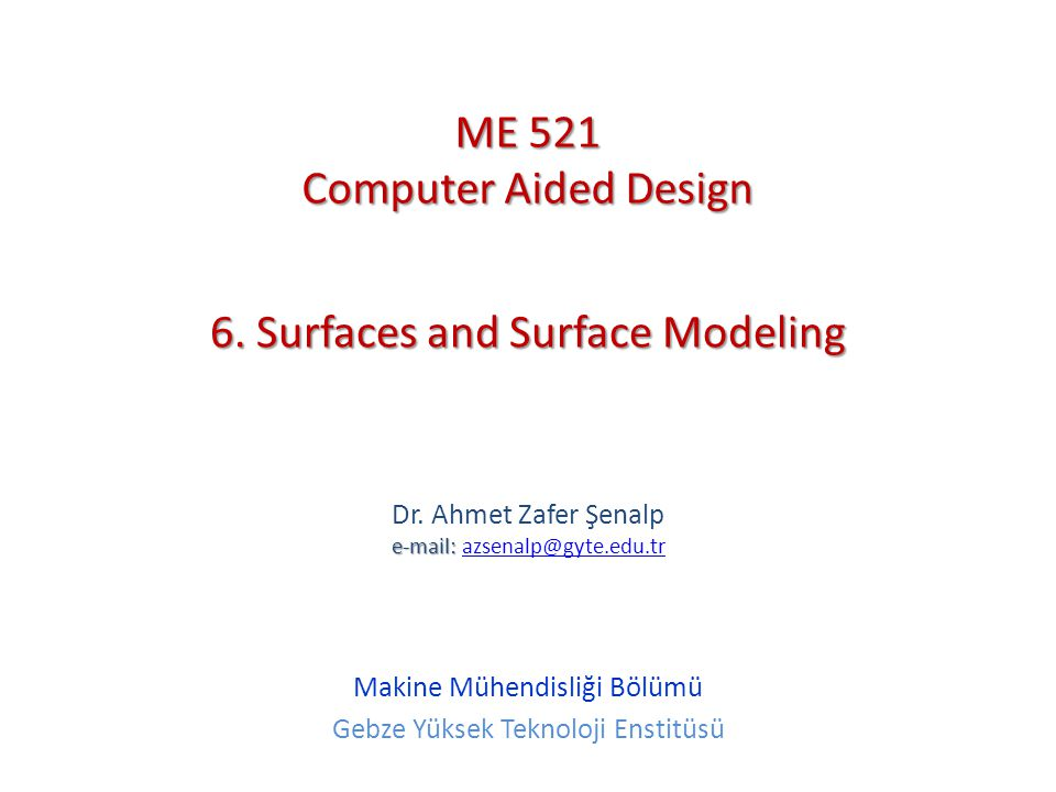 6. Surfaces and Surface Modeling