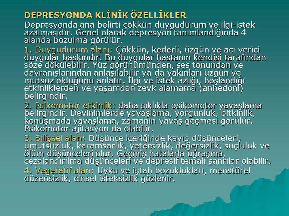 DEPRESYONDA KLİNİK ÖZELLİKLER