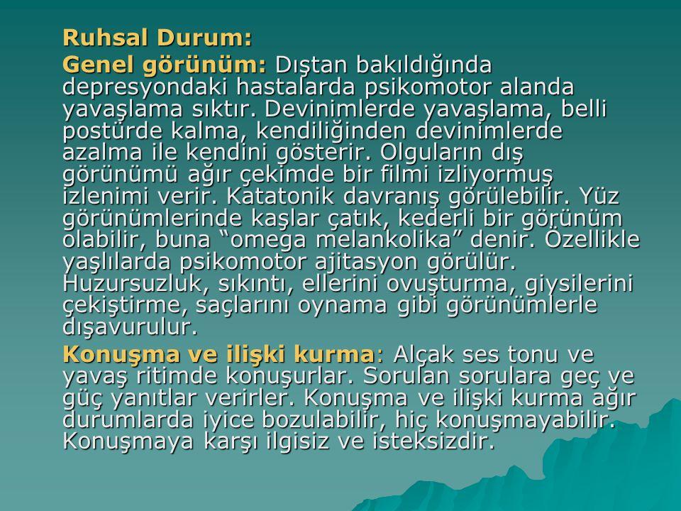 Ruhsal Durum: