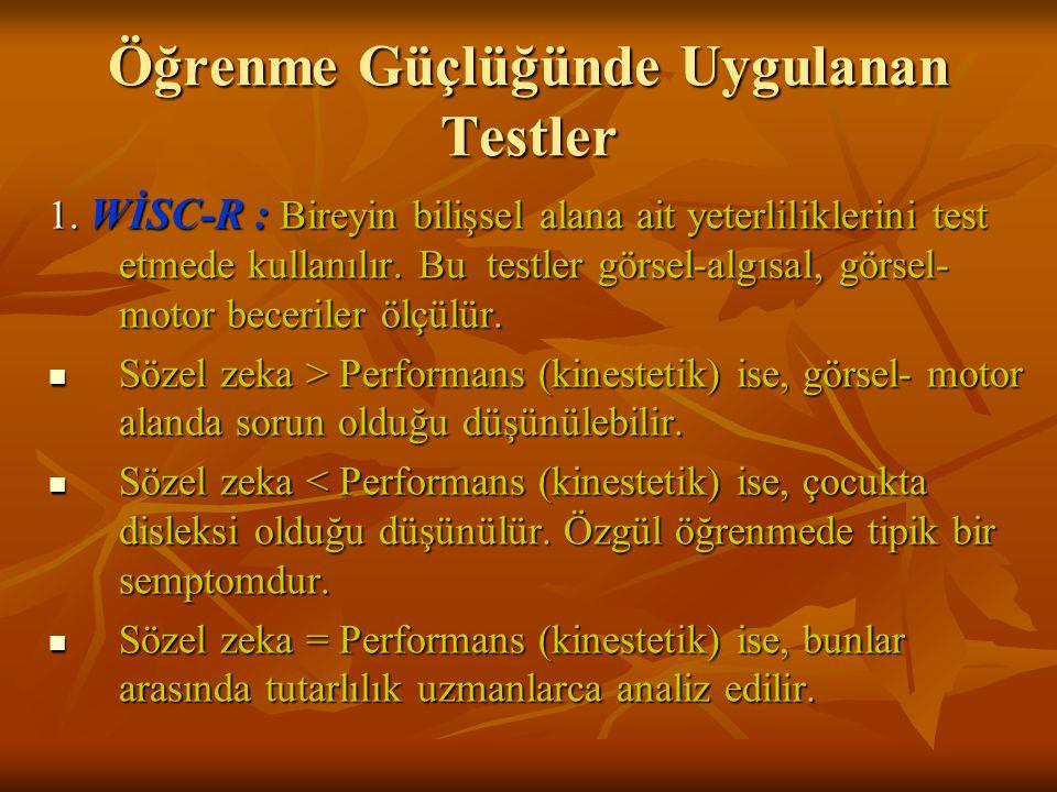 Öğrenme Güçlüğünde Uygulanan Testler