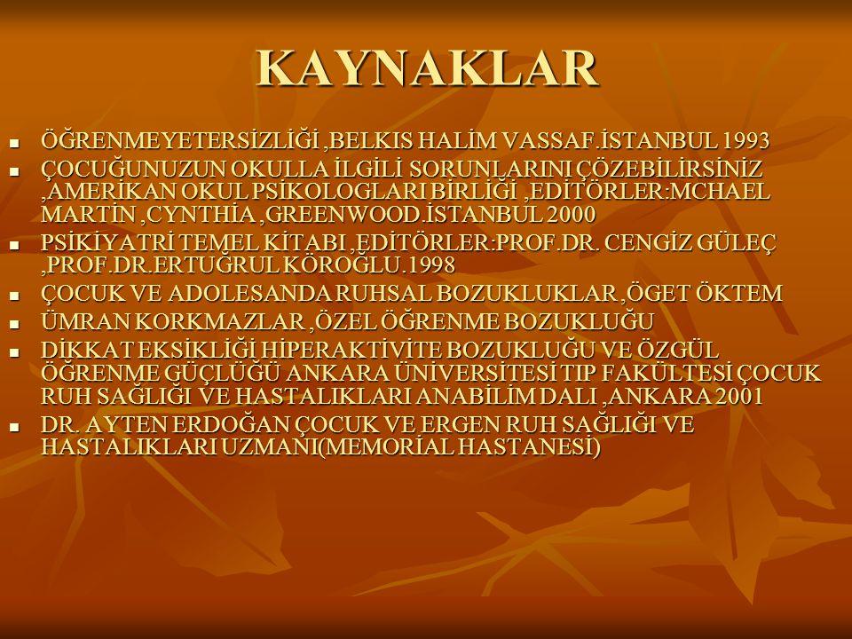 KAYNAKLAR ÖĞRENMEYETERSİZLİĞİ ,BELKIS HALİM VASSAF.İSTANBUL 1993