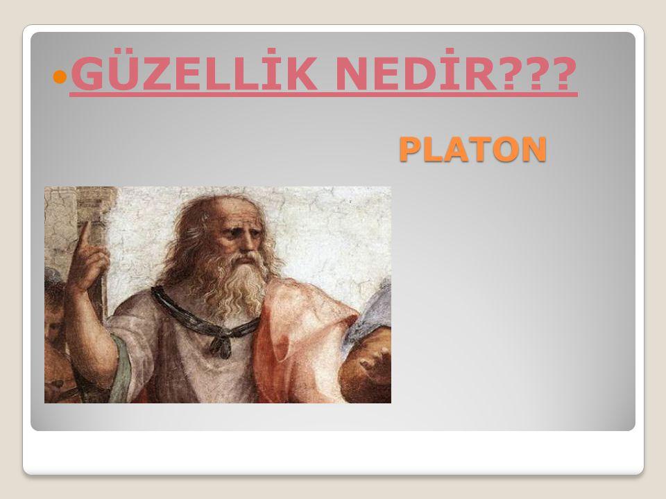 GÜZELLİK NEDİR PLATON