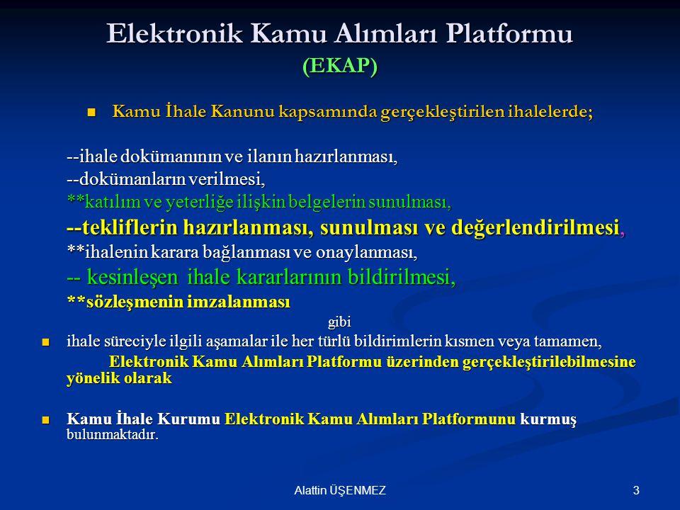 Elektronik Kamu Alımları Platformu (EKAP)