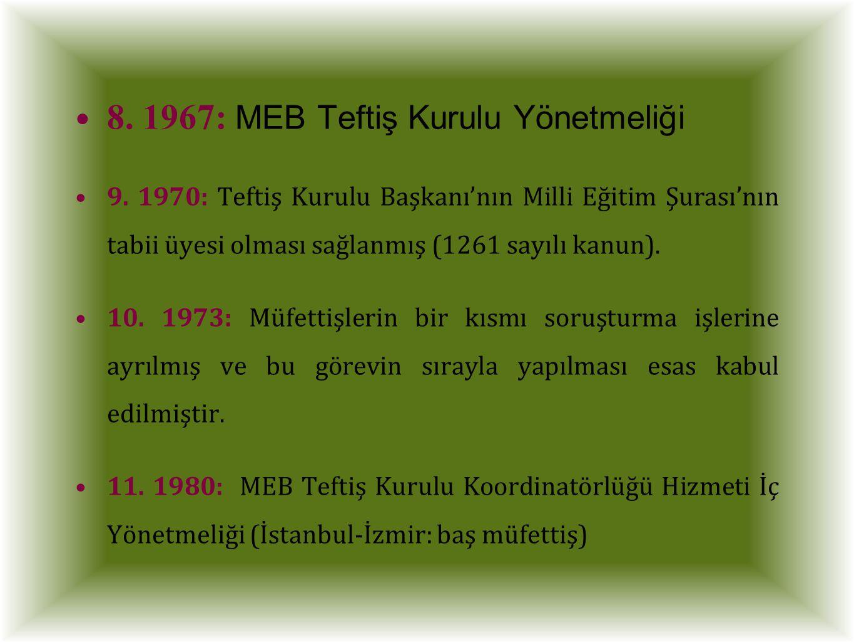 8. 1967: MEB Teftiş Kurulu Yönetmeliği