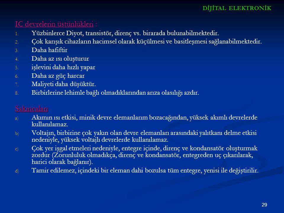 IC devrelerin üstünlükleri :