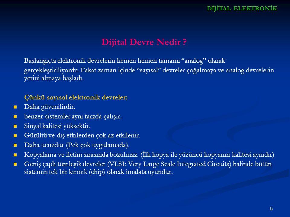 DİJİTAL ELEKTRONİK Dijital Devre Nedir