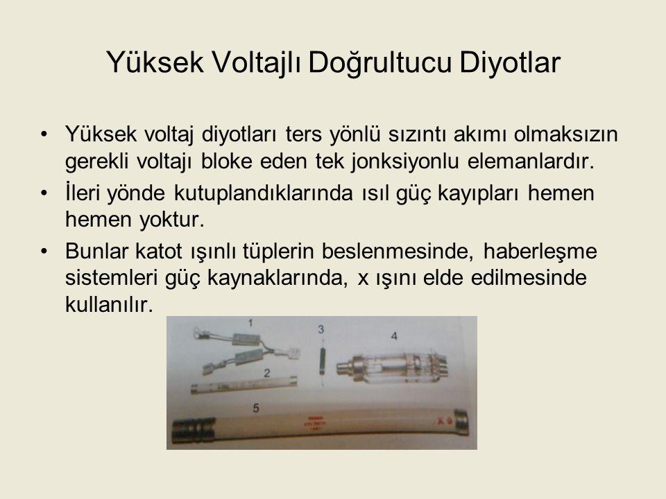 Yüksek Voltajlı Doğrultucu Diyotlar