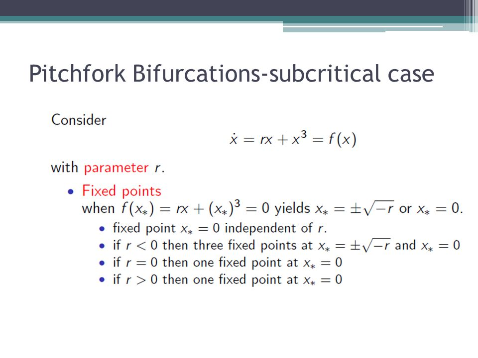Pitchfork Bifurcations-subcritical case