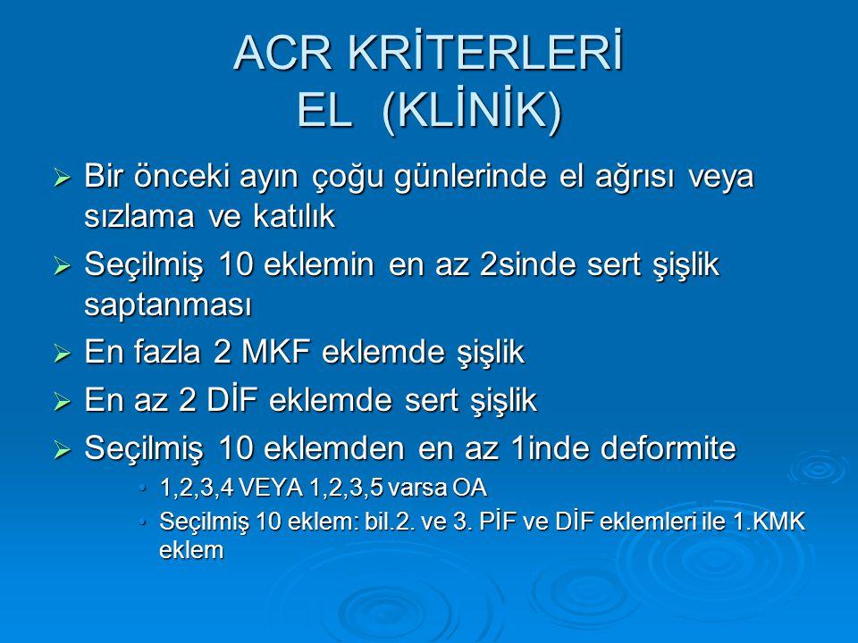 ACR KRİTERLERİ EL (KLİNİK)