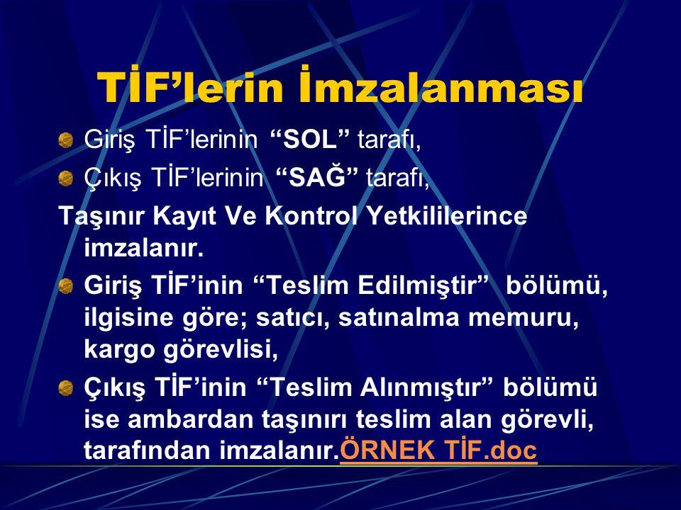 TİF'lerin İmzalanması
