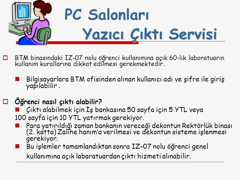 PC Salonları Yazıcı Çıktı Servisi