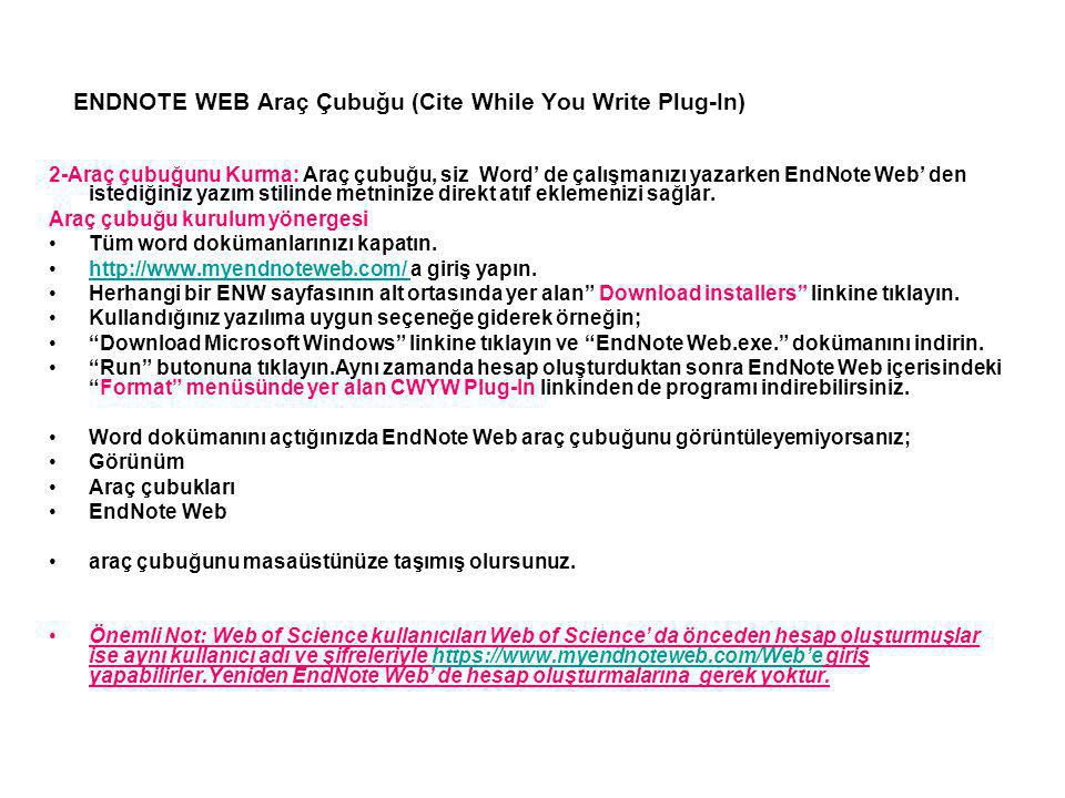 ENDNOTE WEB Araç Çubuğu (Cite While You Write Plug-In)