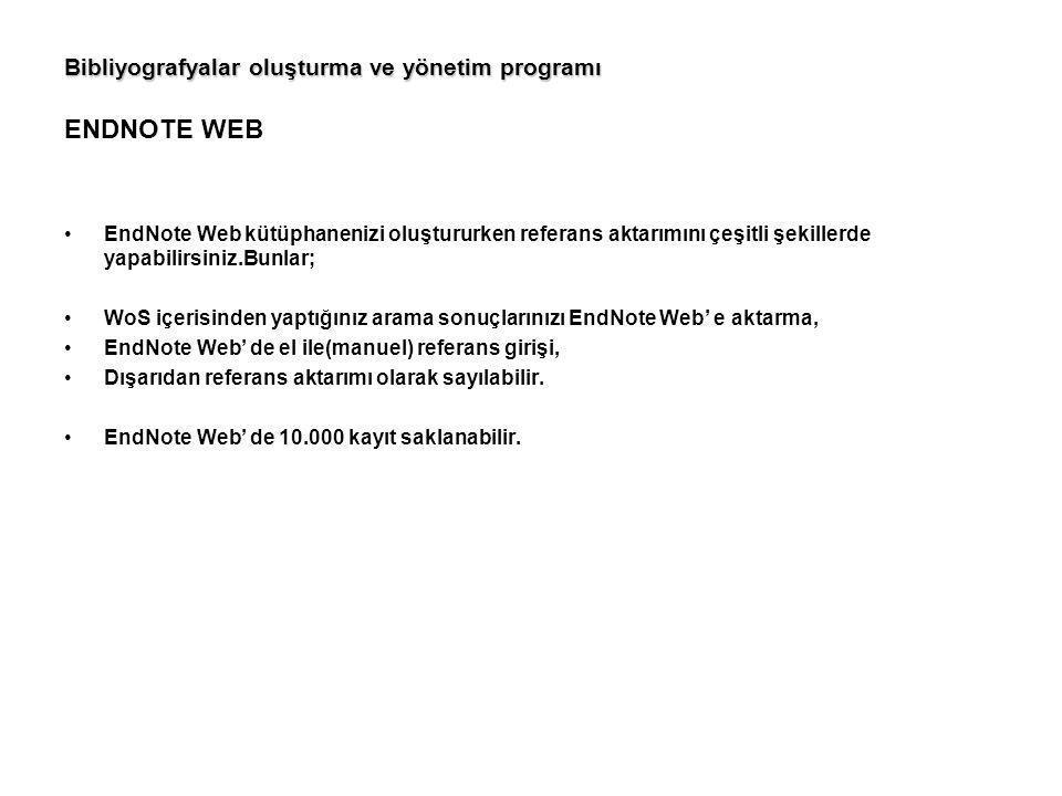 Bibliyografyalar oluşturma ve yönetim programı ENDNOTE WEB