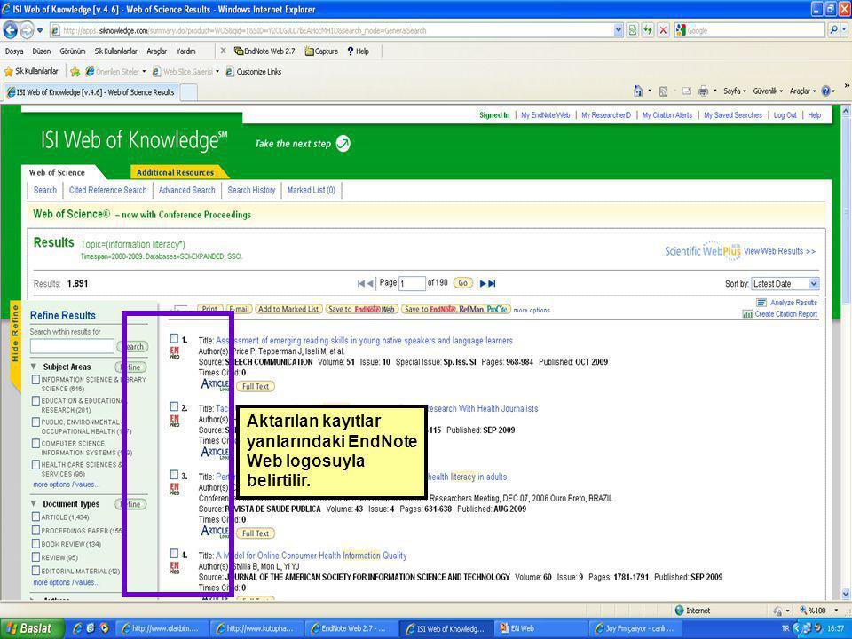 Aktarılan kayıtlar yanlarındaki EndNote Web logosuyla belirtilir.