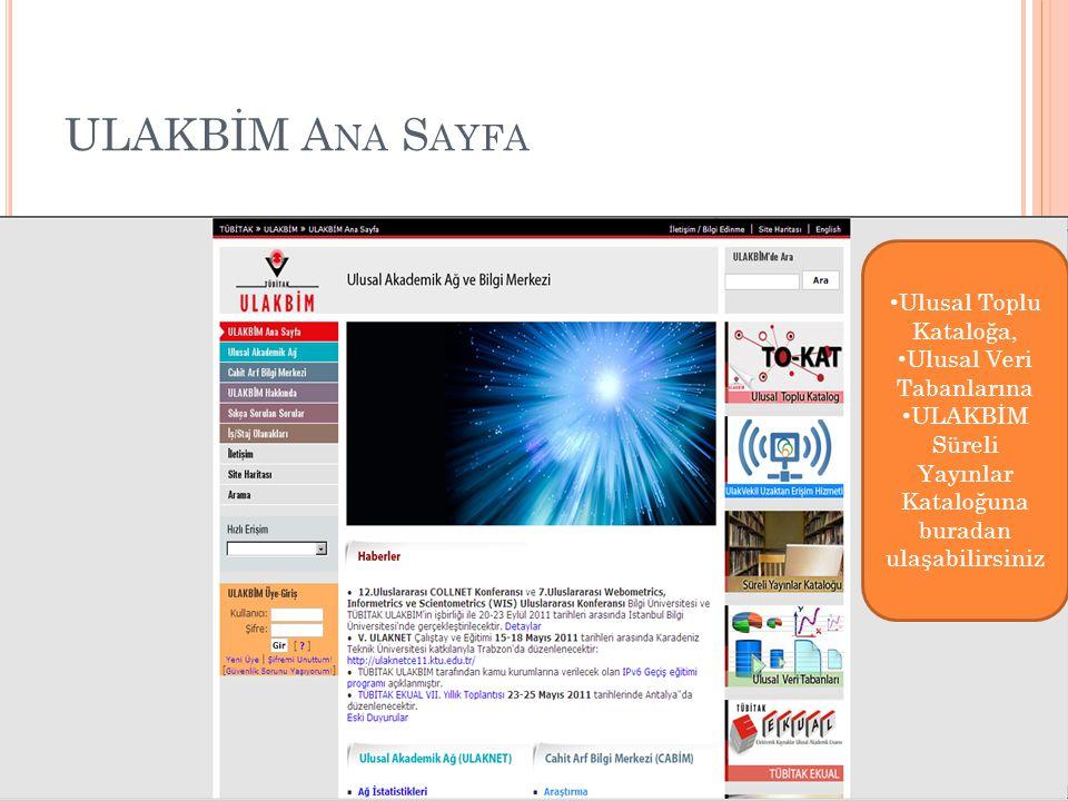 ULAKBİM Ana Sayfa Ulusal Toplu Kataloğa, Ulusal Veri Tabanlarına