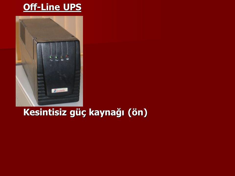 Off-Line UPS Kesintisiz güç kaynağı (ön)