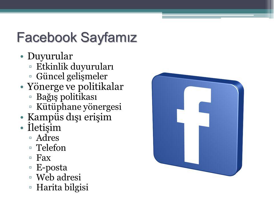 Facebook Sayfamız Duyurular Yönerge ve politikalar Kampüs dışı erişim