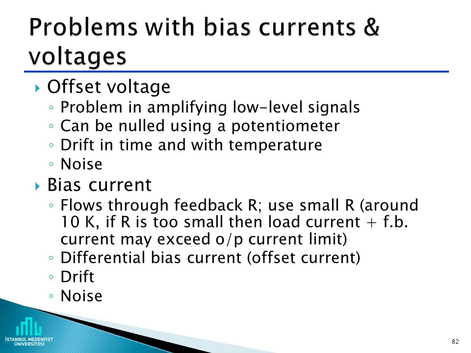 Problems with bias currents & voltages