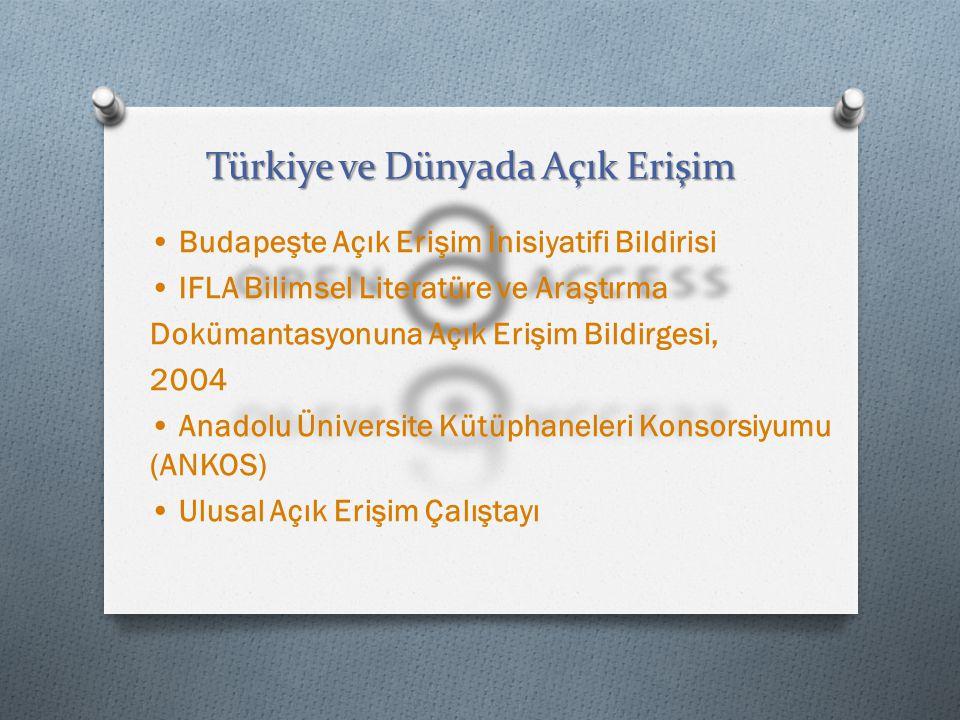 Türkiye ve Dünyada Açık Erişim