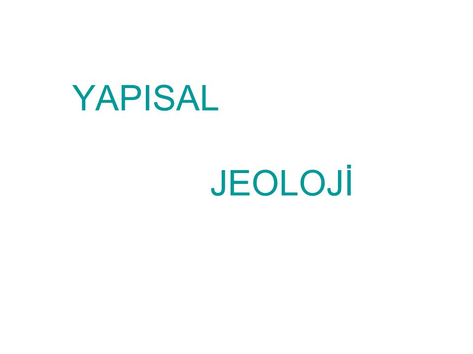 YAPISAL JEOLOJİ