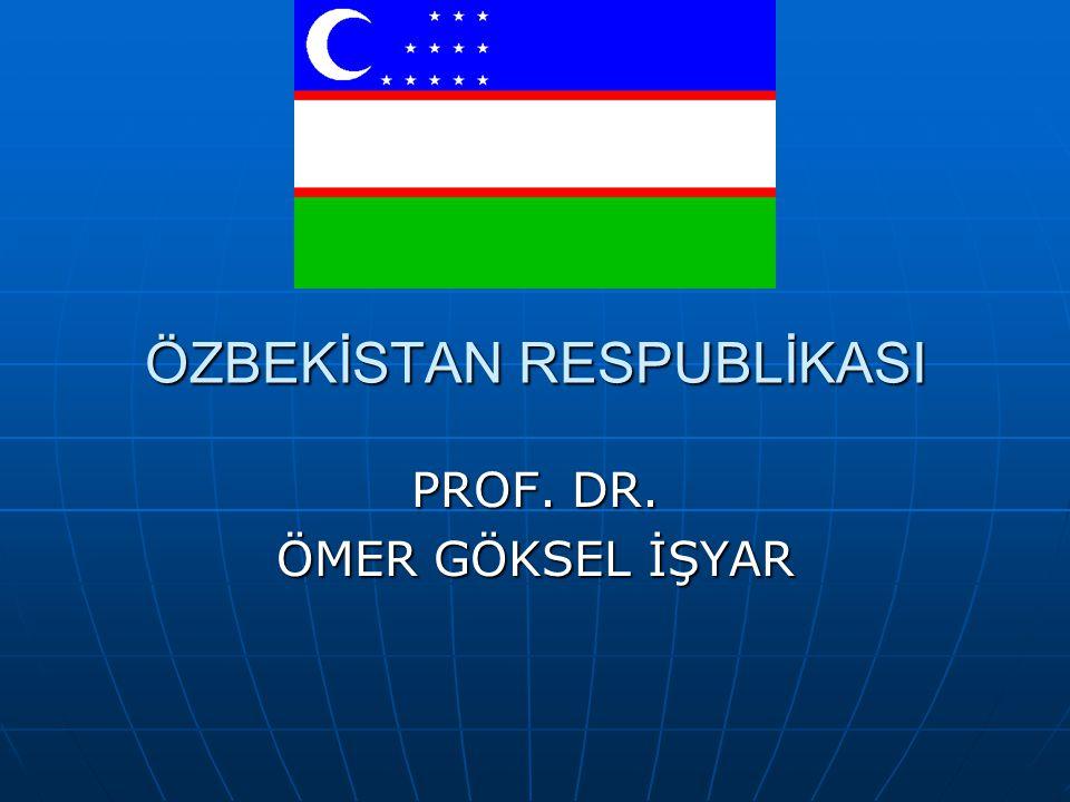 ÖZBEKİSTAN RESPUBLİKASI