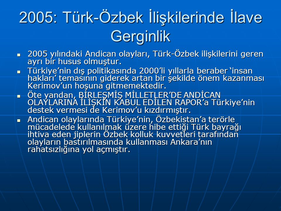 2005: Türk-Özbek İlişkilerinde İlave Gerginlik