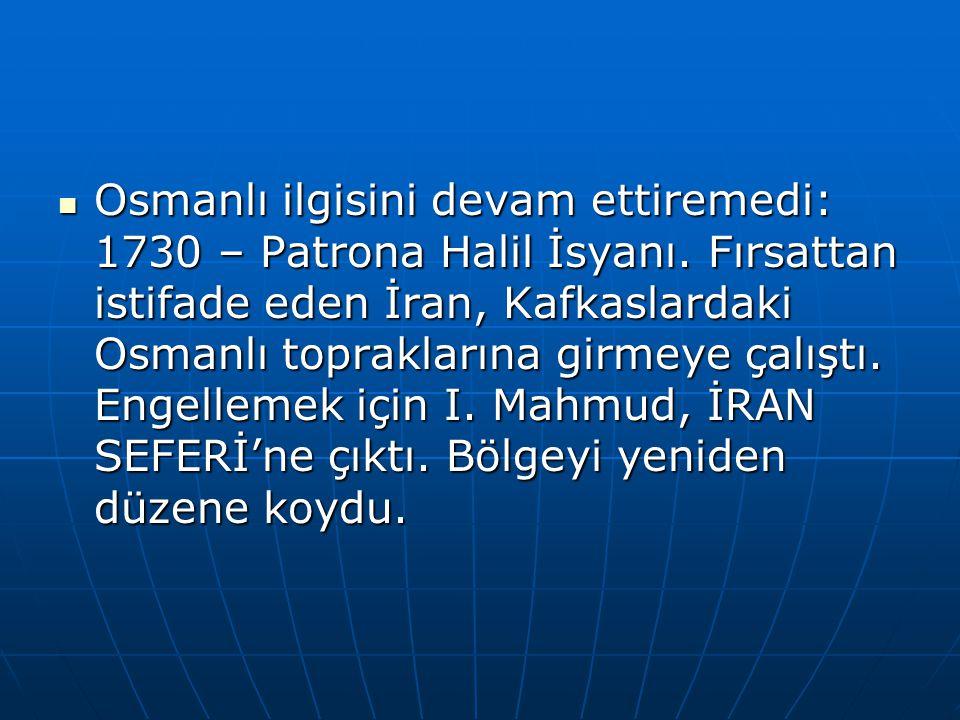 Osmanlı ilgisini devam ettiremedi: 1730 – Patrona Halil İsyanı