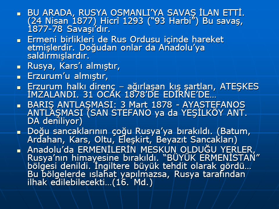 BU ARADA, RUSYA OSMANLI'YA SAVAŞ İLAN ETTİ