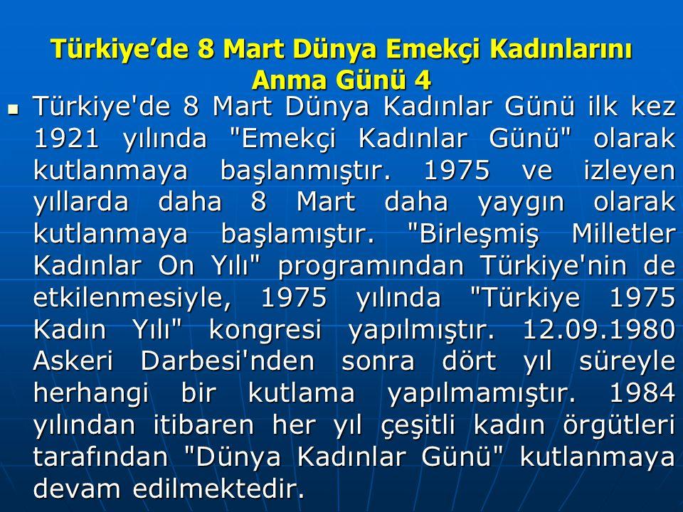 Türkiye'de 8 Mart Dünya Emekçi Kadınlarını Anma Günü 4