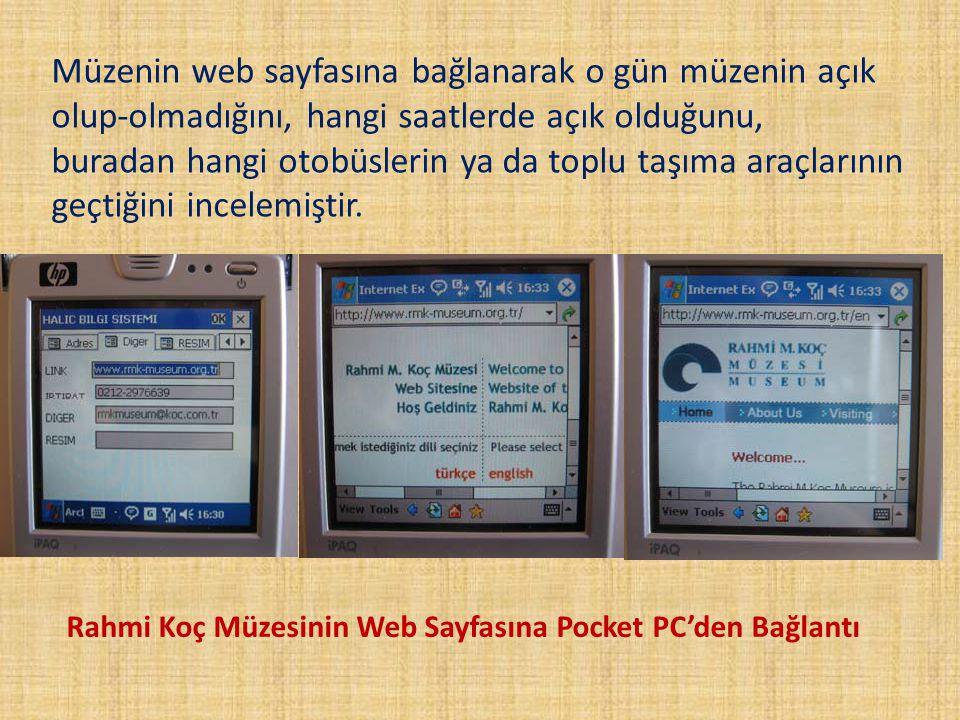 Müzenin web sayfasına bağlanarak o gün müzenin açık olup-olmadığını, hangi saatlerde açık olduğunu,