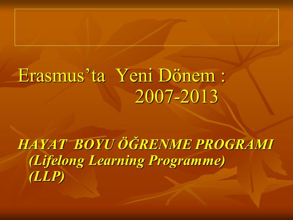 Erasmus'ta Yeni Dönem : 2007-2013