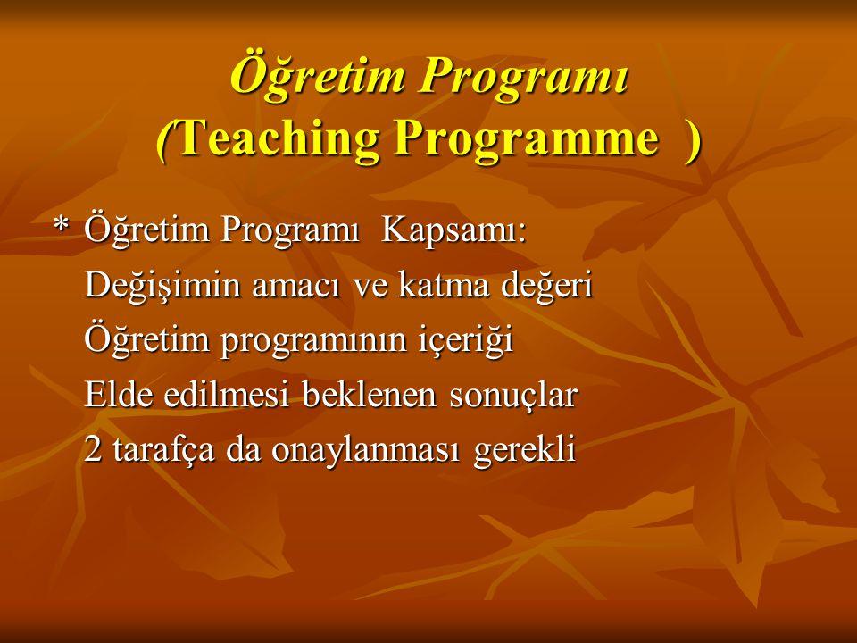 Öğretim Programı (Teaching Programme )