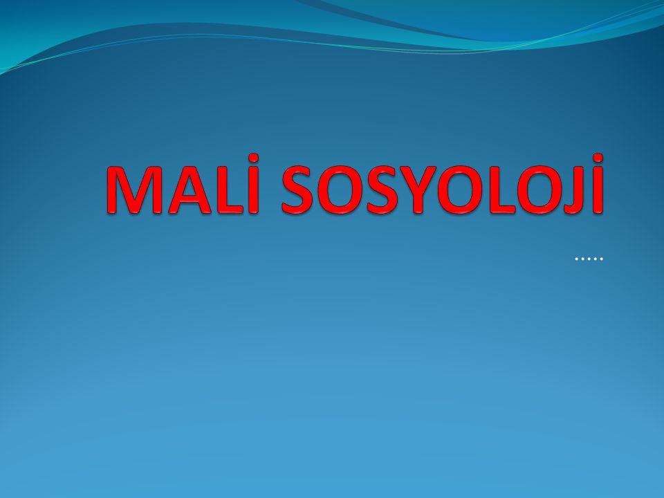 MALİ SOSYOLOJİ .....
