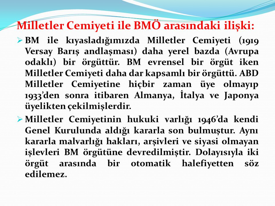 Milletler Cemiyeti ile BMÖ arasındaki ilişki:
