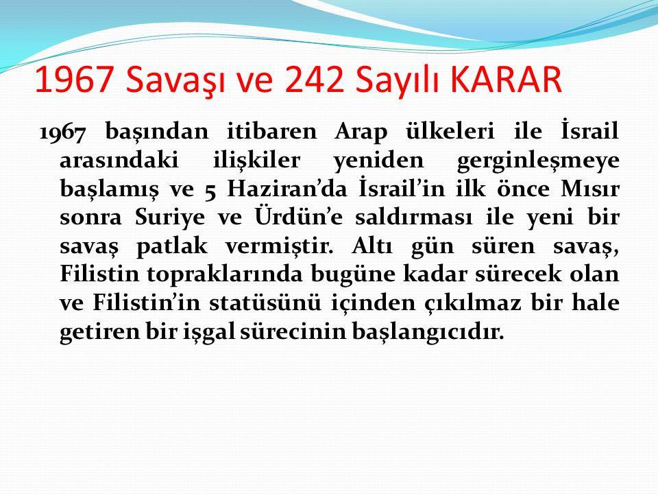 1967 Savaşı ve 242 Sayılı KARAR