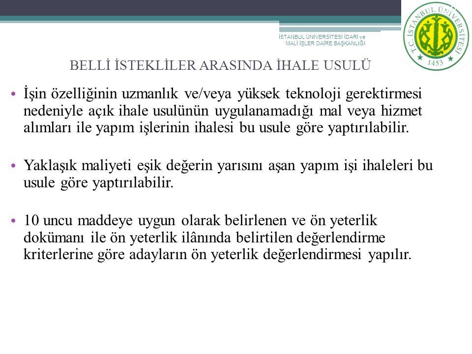 BELLİ İSTEKLİLER ARASINDA İHALE USULÜ