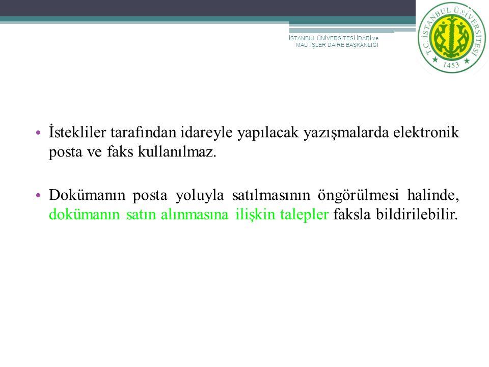 İSTANBUL ÜNİVERSİTESİ İDARİ MALİ İŞLER DAİRE BAŞKANLIĞI 2011 SATINALMA EĞİTİMİ
