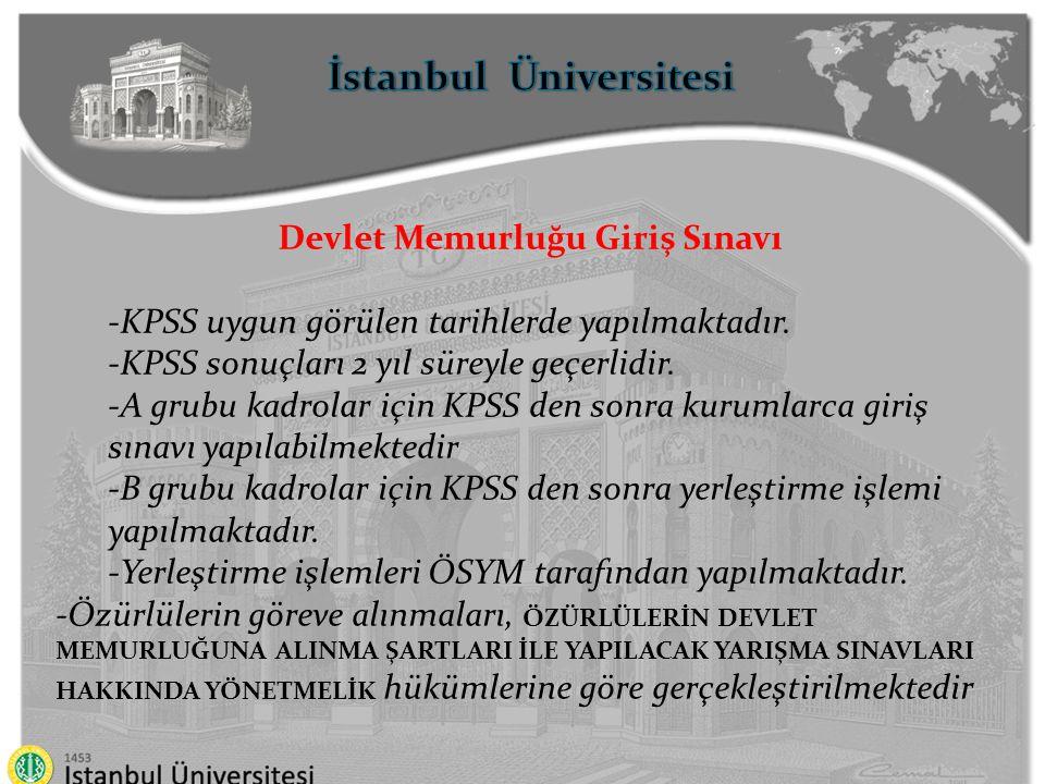 İstanbul Üniversitesi Devlet Memurluğu Giriş Sınavı