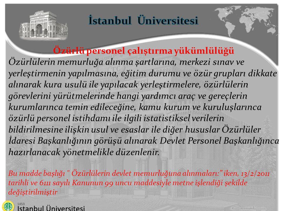 İstanbul Üniversitesi Özürlü personel çalıştırma yükümlülüğü