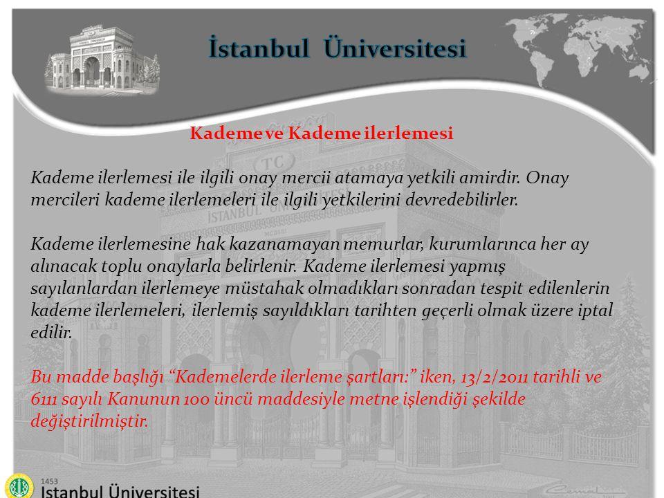 İstanbul Üniversitesi Kademe ve Kademe ilerlemesi