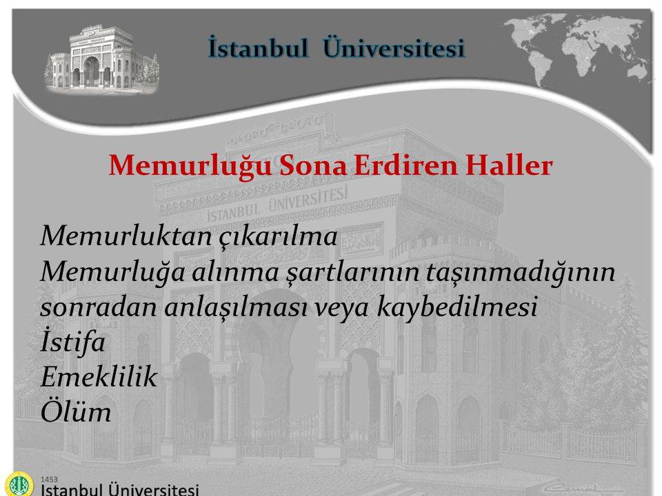 İstanbul Üniversitesi Memurluğu Sona Erdiren Haller