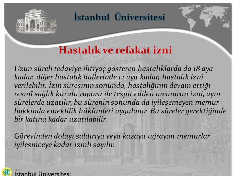İstanbul Üniversitesi Hastalık ve refakat izni