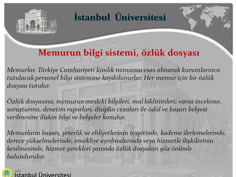 İstanbul Üniversitesi Memurun bilgi sistemi, özlük dosyası
