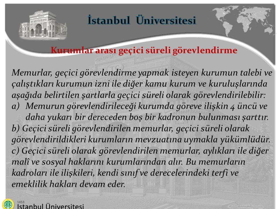 İstanbul Üniversitesi Kurumlar arası geçici süreli görevlendirme