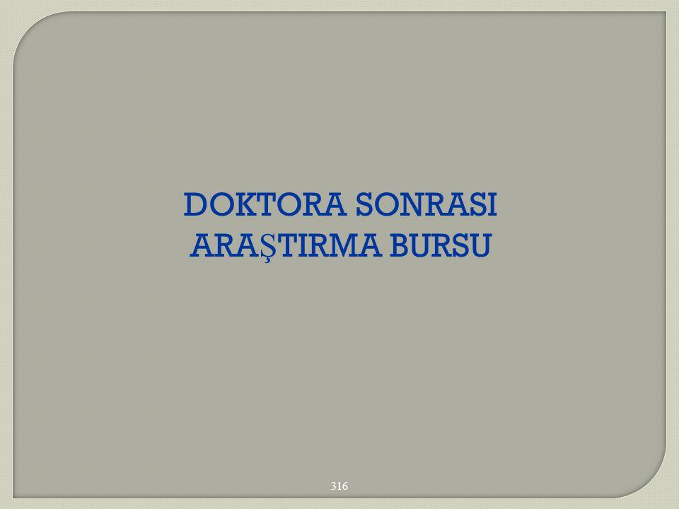 DOKTORA SONRASI ARAŞTIRMA BURSU 316