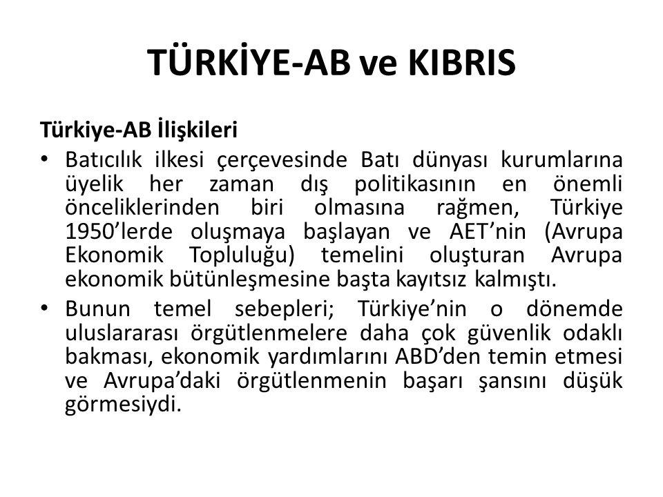 TÜRKİYE-AB ve KIBRIS Türkiye-AB İlişkileri
