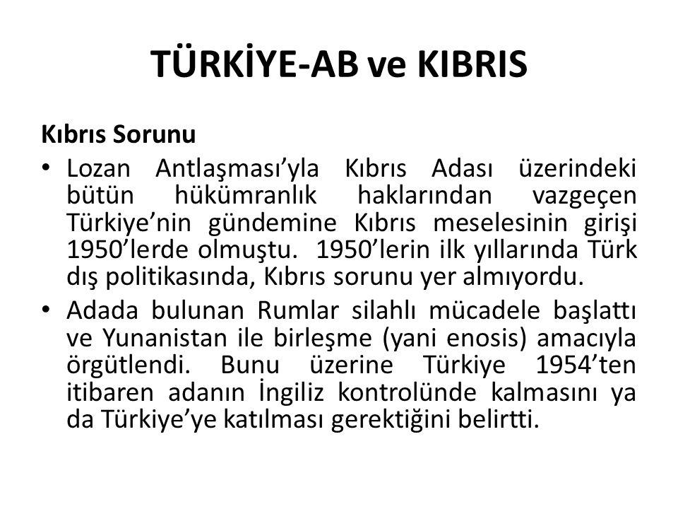 TÜRKİYE-AB ve KIBRIS Kıbrıs Sorunu