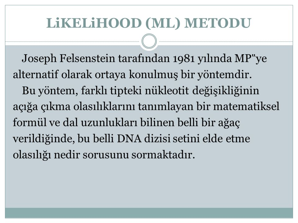 LiKELiHOOD (ML) METODU